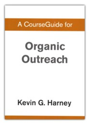 Course Guide for Organic Outreach