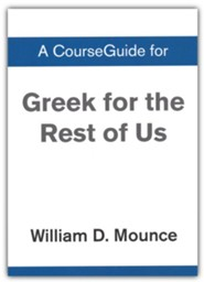Course Guide for Greek for the Rest of Us