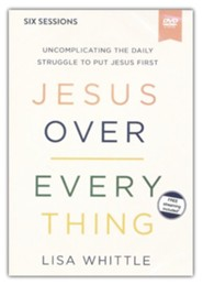 Jesus Over Everything Video Study