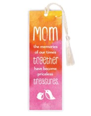 Mom, The Memories Of Our Times Together Bookmark