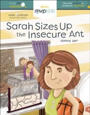 Sarah Sizes Up The Insecure Ant