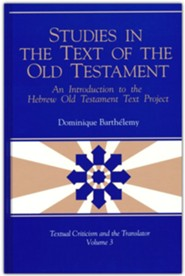 Studies in the Text of the Old Testament: An Introduction to the Hebrew Old Testament Text Project