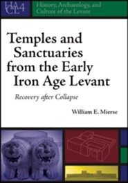 Temples and Sanctuaries from the Early Iron Age Levant: Recovery After Collapse