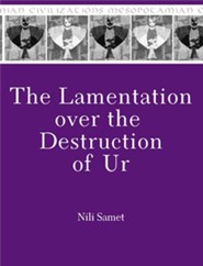 The Lamentation over the Destruction of Ur