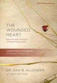 The Wounded Heart Workbook