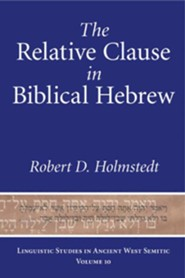 The Relative Clause in Biblical Hebrew