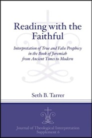 Reading with the Faithful: Interpretation of True and False Prophecy in Jeremiah from Ancient to Modern Times
