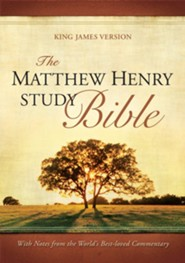 The Matthew Henry Study Bible, KJV