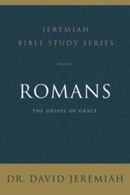 Romans: The Gospel of Grace