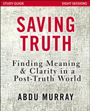 Saving Truth, Study Guide