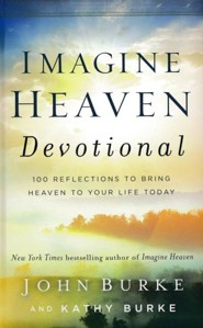 Imagine Heaven: Near-Death Experiences, God's Promises, and