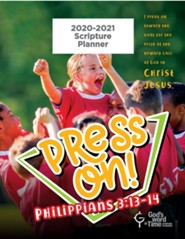 God's Word in Time Scripture Planner: Press On! Philippians  3:13-14 Elementary Student Edition (ESV Version; August 2020  - July 2021)
