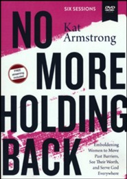 No More Holding Back Video Study: Empowering Women to Move Past Barriers, See Their Worth, and Serve God Everywhere