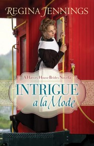 Intrigue a la Mode (A Harvey House Brides Novella) - eBook