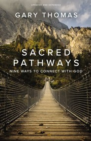 Sacred Pathways: Nine Ways to Connect with God - eBook