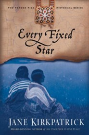 Every Fixed Star - eBook Tender Ties Series #2