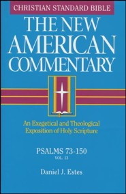 Psalms 73-150, New American Commentary
