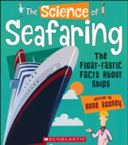 The Science of Seafaring: The Float-Tastic Facts About Ships