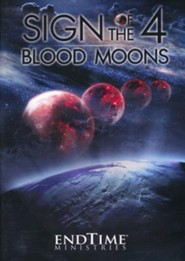 Current Events in Prophecy #8: Sign of the Four Blood Moons