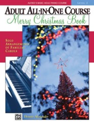 Alfred's Basic Adult All-in-One Course: Merry Christmas Book, Level 2