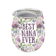 Best Nana Ever, Tumbler