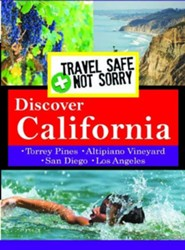 Travel Safe, Not Sorry, Discover California