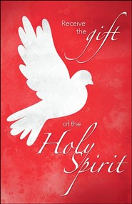 Receive the Gift of the Holy Spirit (Acts 2:38, NIV) Bulletins, 100