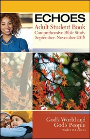 Echoes: Adult Student Book, Fall 2018