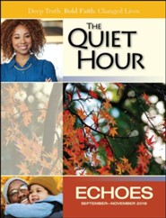 Echoes: The Quiet Hour (Devotional Guide), Fall 2018