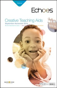 Echoes: Preschool Creative Teaching Aids, Fall 2018