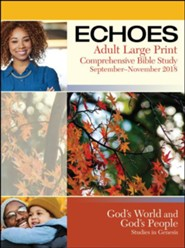 Echoes: Adult Large Print Student Book, Fall 2018