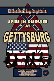 Spies in Disguise at Gettysburg #3