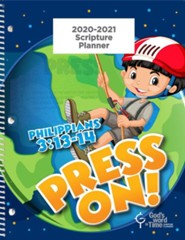 God's Word in Time Scripture Planner: Press On! Philippians  3:13-14 Primary Student Edition (ESV Version; August 2020 -  July 2021)