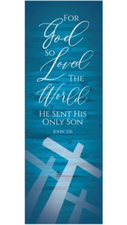 God So Loved Cross Banner- 3' x 9'