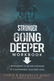 We Are Stronger: Going Deeper Workbook