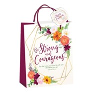 Be Strong and Courageous Gift Bag