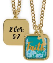 Faith Pendant, 2 Cor 5:7