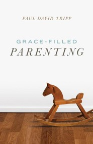 Grace-Filled Parenting (Pack of 25 Tracts)