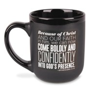 Come Boldly Mug, Ephesians 3:12