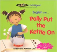 All Kids R Intelligent! English Readers: Polly Put the Kettle On