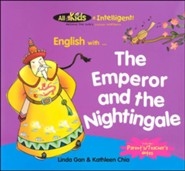 All Kids R Intelligent! English Readers: The Emperor and the Nightingale