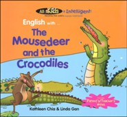 All Kids R Intelligent! English Readers: The Mousedeer and the Crocodiles