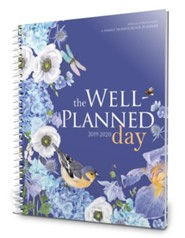 The Well-Planned Day Homeschool Family Planner (July 2019 - June 2020)
