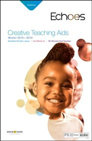 Echoes: Preschool Creative Teaching Aids, Winter 2018-19