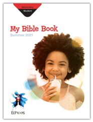 Echoes: Elementary Bible Discoveries (Student Book), Summer 2021