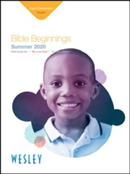 Wesley: Early Elementary Bible Beginnings Student Book, Summer 2020