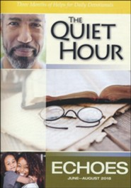 Echoes: The Quiet Hour (Devotional Guide), Summer 2018