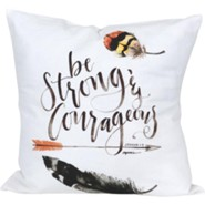 Be Strong and Courageous, Pillow