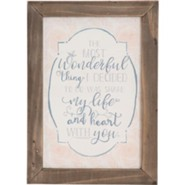 Most Wonderful Thing Wall Plaque