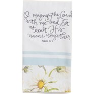 Magnify the Lord with Me Tea Towel